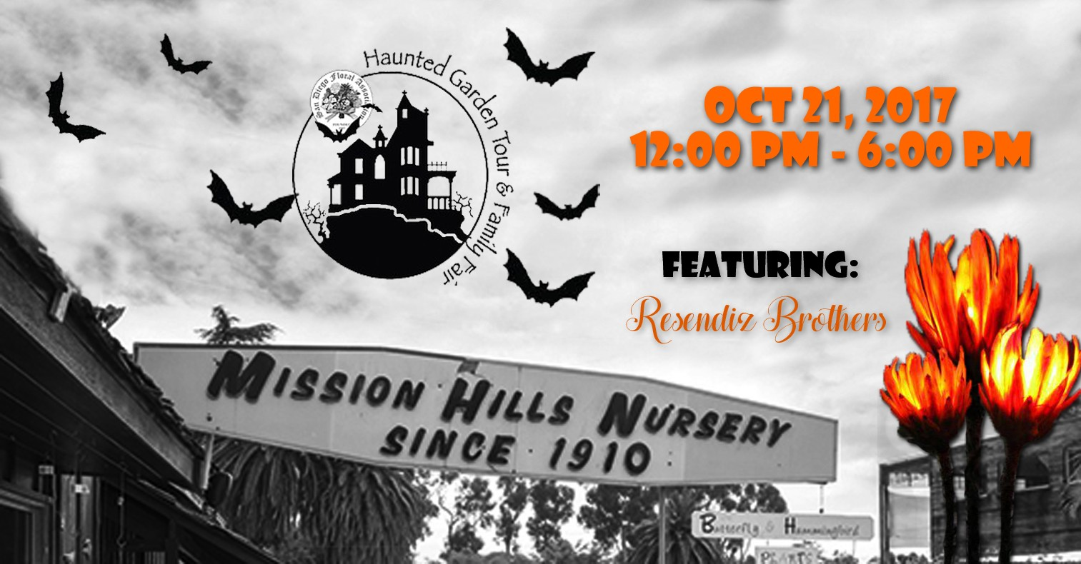 The San Go Fl Ociation Is Hosting A Haunted Garden Tour Of Historic Mission Hills Homes Brave Heart Can Experience Undead In